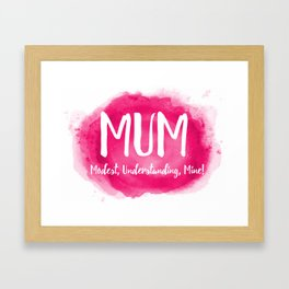 Mum's the word Framed Art Print