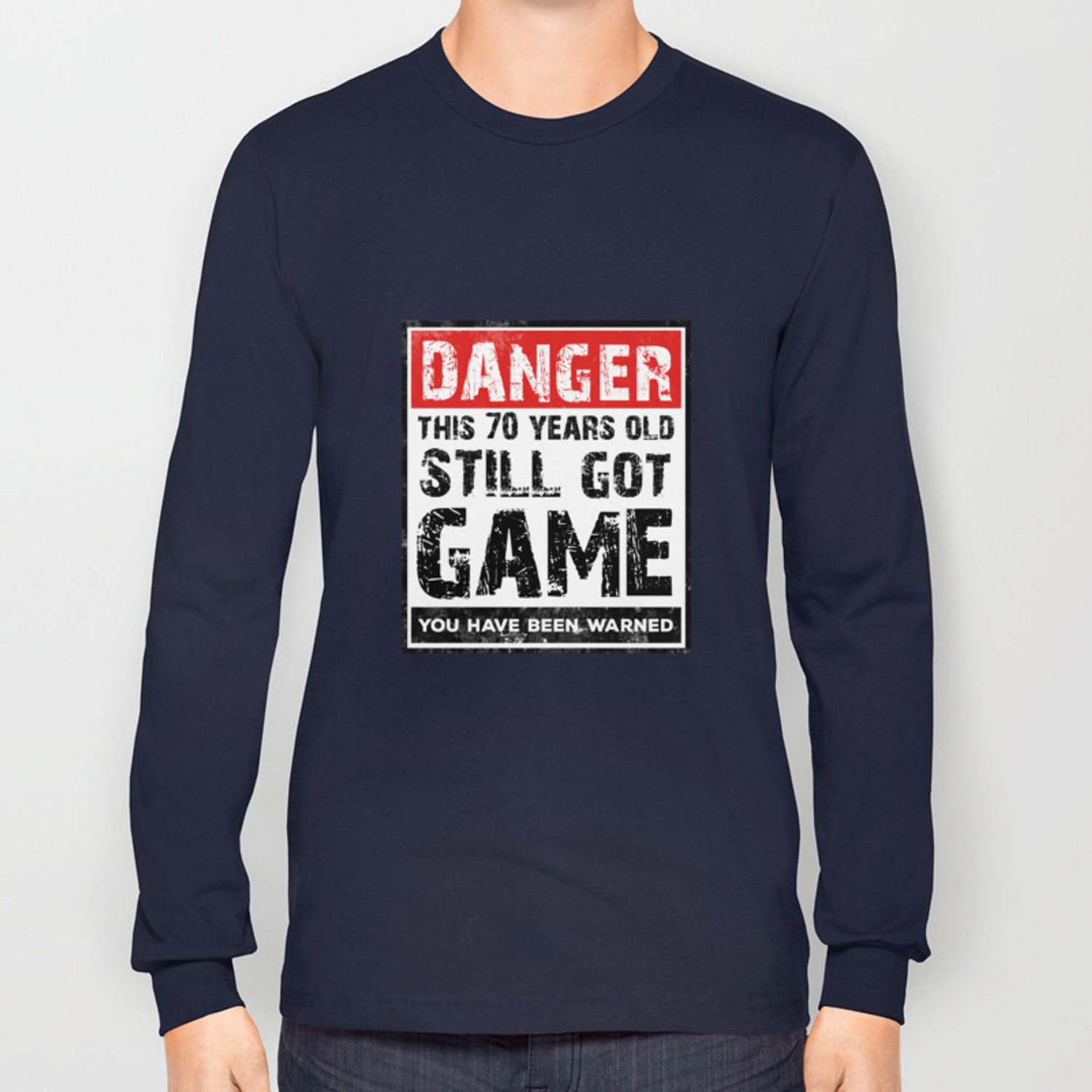 Funny 70th Birthday Game T Shirt 70 Year Old Birthday Gift Long Sleeve T Shirt By Noirty