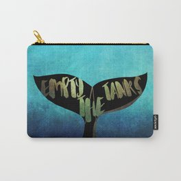 Empty the Tanks - A Pledge for Orcas Carry-All Pouch