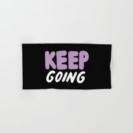 Keep Going Hand & Bath Towel