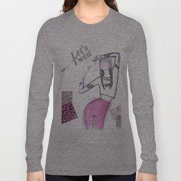Let's Twist  Long Sleeve T-shirt