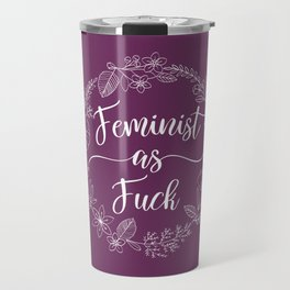 FEMINIST AS FUCK - Sweary Floral Wreath Travel Mug