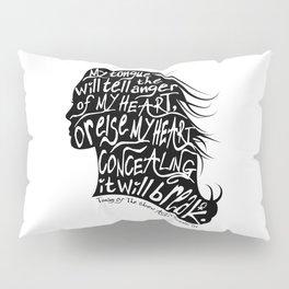 Speak Your Anger Pillow Sham