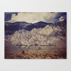 longing for the mountains Canvas Print