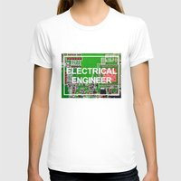 engineer T-shirts featuring Electrical Engineer by EEShirts