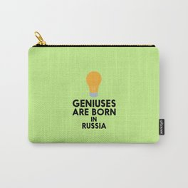 Geniuses are born in RUSSIA T-Shirt D4sxb Carry-All Pouch
