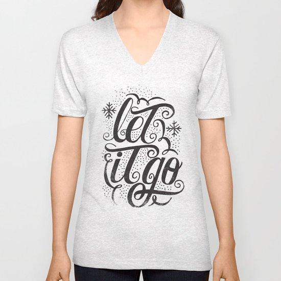 let it go Unisex V-Neck