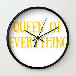 Queen of Everything with Yellow Wall Clock