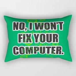 No Fixing Computers Rectangular Pillow
