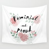 feminist Wall Tapestries featuring Feminist & Proud by theagenda