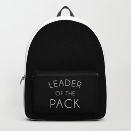 Leader Of The Pack Gym Quote Backpack