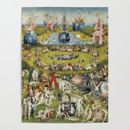 THE GARDEN OF EARTHLY DELIGHT - HEIRONYMUS BOSCH Poster