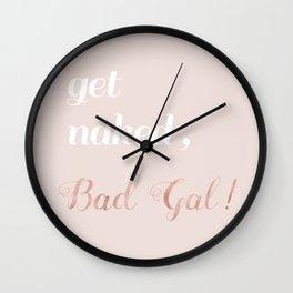 Get Naked, Bad Gal Wall Clock
