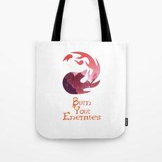 Burn your Enemies Tote Bag