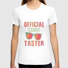 official candy taster official candy test T-shirt