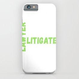 Lawyer Eat Sleep Litigate Repeat iPhone Case