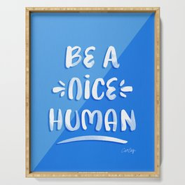 Be a Nice Human – Blue & White Palette Serving Tray
