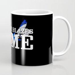 Stay The Blazes Home Coffee Mug