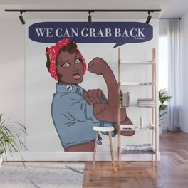 We Can Grab Back Wall Mural