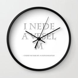 I Nede a Vesel — M. quote. Wall Clock
