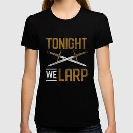Sword Larp RPG Fantasy Live Action Role Playing T-shirt