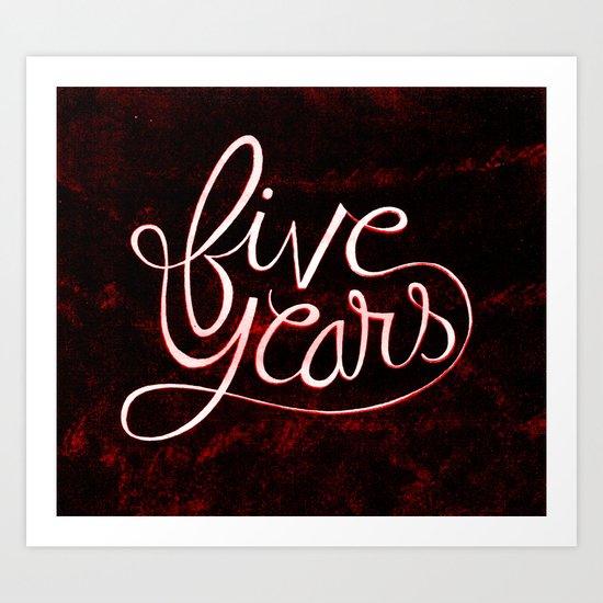 5 Years Art Print