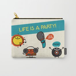 Life is a party! Carry-All Pouch