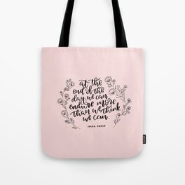 INSPIRATION FROM THE LADY WITH THE FAB EYEBROWS Tote Bag