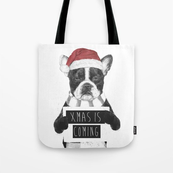 Xmas is coming Tote Bag