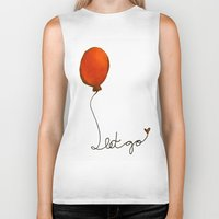 let it go Biker Tanks featuring Let go by Whatcha-McCall-it