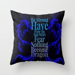 Become Dragon Throw Pillow