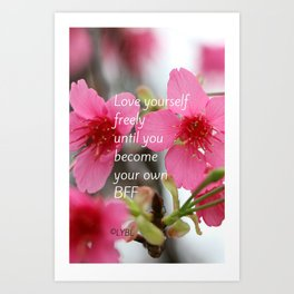 Love Yourself Be your BFF Art Print