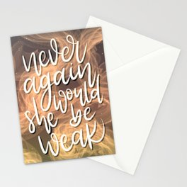 Never Again Would She Be Weak Stationery Cards