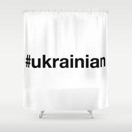 UKRAINE Shower Curtain