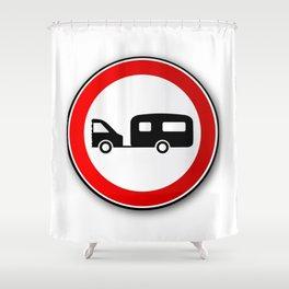 Caravan Road Traffic Sign Shower Curtain