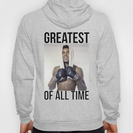 "Muhammad ""Greatest of All Time"" Ali Hoody"
