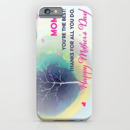 Mother's Day Special iPhone Case