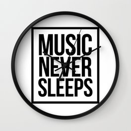 Music Never Sleeps Wall Clock