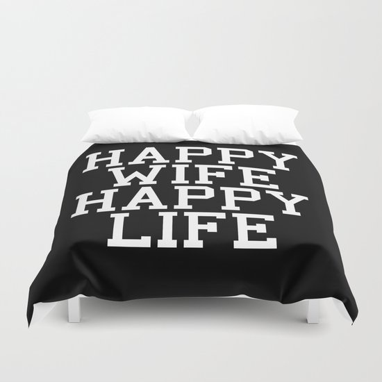 Happy Wife, Happy Life Funny Quote Duvet Cover