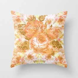 My love is a rose Throw Pillow