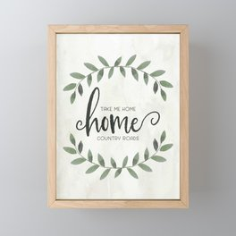 Take Me Home Country Roads Farmhouse Art Framed Mini Art Print