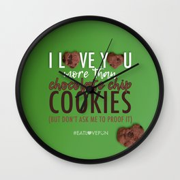 I Love You More Than... Wall Clock