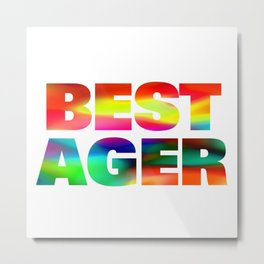 Best Ager Metal Print