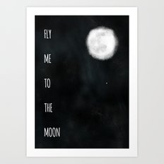 Fly me to the moon. Art Print