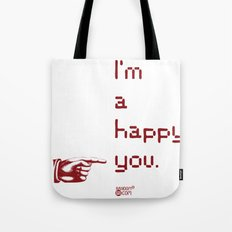 I'm A Happy You Tote Bag
