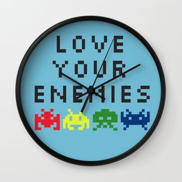 Love Your Enemies Wall Clock