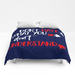 Don't Hate What You Don't Understand Tolerance Day Shirt Comforters