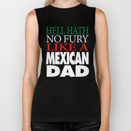 Gift For Mexican Dad Hell hath no fury Biker Tank
