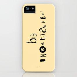 insatiable! y. iPhone Case
