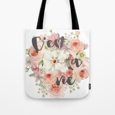 c'est la vie watercolor flowers Tote Bag